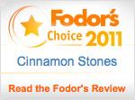 Cinnamon Stones Fodor's Choice 2011